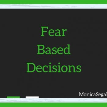 Fear-Based Decisions