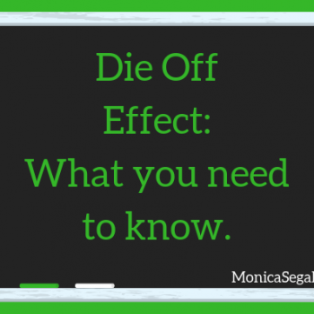 The Die-Off Effect