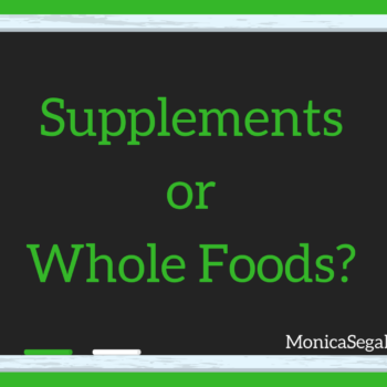 Supplements Or Whole Foods?